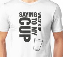 My cup Unisex T-Shirt