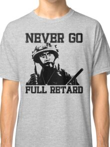 Never Go Full! Classic T-Shirt