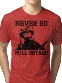 Never Go Full! Tri-blend T-Shirt