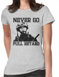 Never Go Full! Womens Fitted T-Shirt