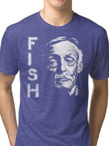 Something's Fishy.. Tri-blend T-Shirt