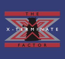 The X-Terminate Factor by FandomsFriend