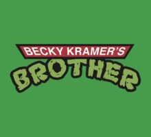 Becky Kramer's Mutant Brother by Becky Kramer's Brother