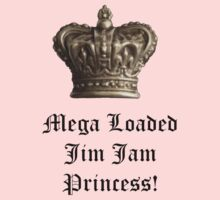 Mega Loaded Jim Jam Princess by Grainwavez