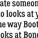 Date Someone Who - Booth & Bones by HarmonyByDesign