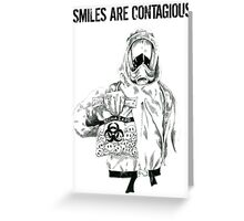 Smiles are contagious (w/ black text) Greeting Card