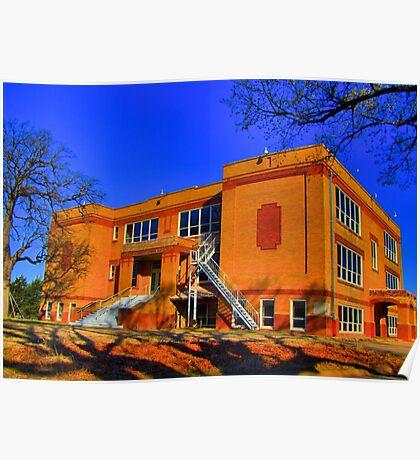Abandoned Elementary School - Sherman, Texas, USA Poster