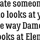 Date Someone Who - Delena by HarmonyByDesign