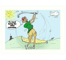 President Obama sequesters some green time Art Print