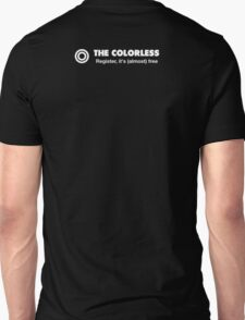 The Colorless Design 1337 back 2 Unisex T-Shirt