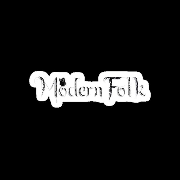 'Modern Folk' Black by ModernFolk