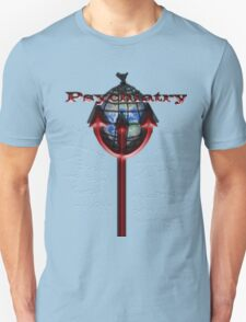 What psychiatry does to the world T-Shirt