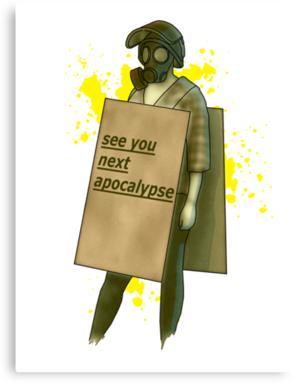 see you next apocalypse by IanByfordArt