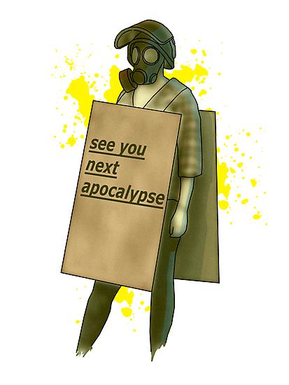 see you next apocalypse by IanByfordArt
