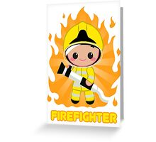 Cute FireFighter OY Greeting Card