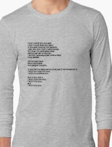 Taken - I Don't Know Who You Are... Long Sleeve T-Shirt