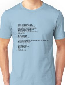 Taken - I Don't Know Who You Are... Unisex T-Shirt