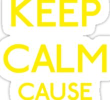 Keep Calm cause I'm a Princess (Yellow) Sticker