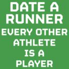 Date a Runner by MikeZuniga