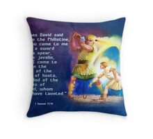 I come in the name of the Lord of hosts-1 Sam. 17:45 Throw Pillow
