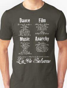 La Vie Boheme B - Rent - Dance, Film, Music, Anarchy - White T-Shirt