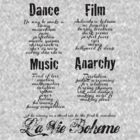 La Vie Boheme B - Rent - Dance, Film, Music, Anarchy - Black by Hrern1313