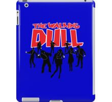 Generation iPod: The Walking Dull (The Walking Dead) iPad Case/Skin