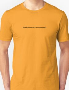 javascripters do it anonymously T-Shirt