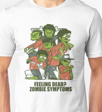 Zombie Symptoms Unisex T-Shirt