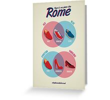 There's no place like Rome Greeting Card