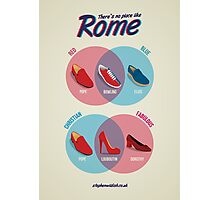 There's no place like Rome Photographic Print