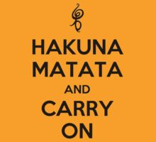Hakuna Matata (black text) by Tom Clancy