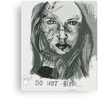 DO NOT BLINK!  Canvas Print
