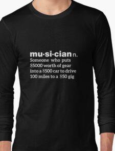 Musician Humorous Definition Long Sleeve T-Shirt