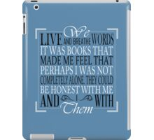 We Live and Breathe Words (Blue) iPad Case/Skin