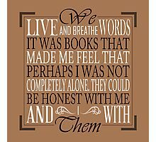 We Live and Breathe Words (Brown) Photographic Print
