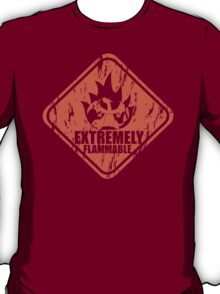 Extremely Flammable T-Shirt
