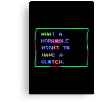 Horrible Glitchy Night Canvas Print