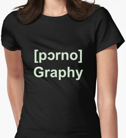 Pornography Womens Fitted T-Shirt