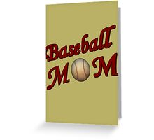 Baseball Mom  Greeting Card