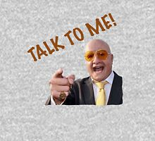 TALK TO ME! - TERRY TIBBS Unisex T-Shirt