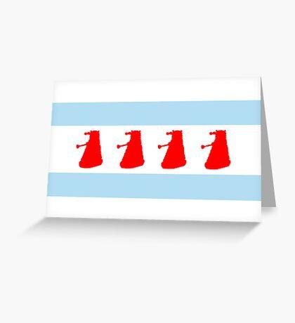 Chi-Ca-Go-Nate! Dalek Chicago Flag Greeting Card