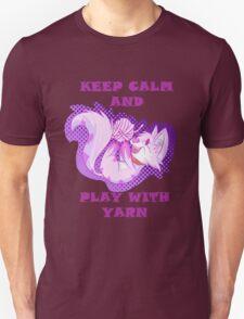 KEEP CALM, PLAY WITH YARN T-Shirt