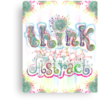 Think Abstract Canvas Print