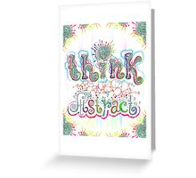 Think Abstract Greeting Card