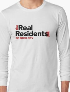 'The Real Residents of Brick City (TRRoBC)' Long Sleeve T-Shirt