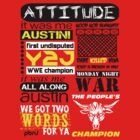 Wrestling: WWE Attitude Quote Tee! by UberPBnJ
