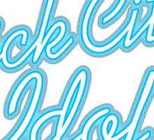 'Brick City Idol' Sticker