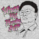 Kim Jong Homies by MWMcCullough