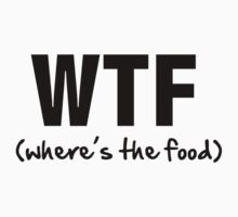 WTF (where's the food) by Domsbubble